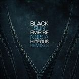 Black Sun Empire - Hideous (2014)