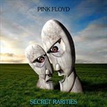 Pink Floyd - Secret Rarities, Demos & Outtakes