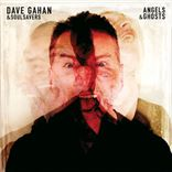 Dave Gahan and Soulsavers - Angels And Ghosts (2015)