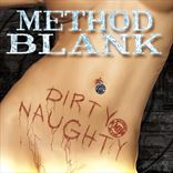 Method Blank - Dirty Naughty (2015)