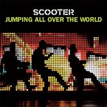 Scooter - Jumping All Over The World (2007)