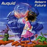 Auquid - Reborn Future (2015)