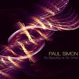 Paul Simon - So Beautiful or So What (2012)