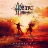 An Abstract Illusion - Atonement Is Nigh (2014)