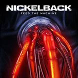 Nickelback - Feed The Machine (2017)